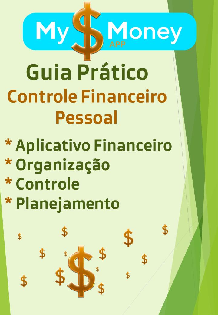 Guia Prático Controle Financeiro Pessoal My Money App